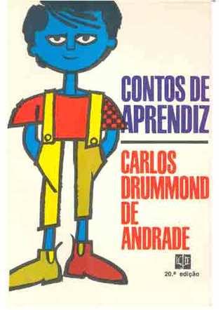 Contos de Aprendiz  by  Carlos Drummond de Andrade