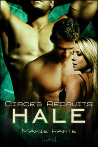 Hale (Circes Recruits #4) Marie Harte