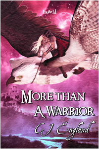 More than a Warrior  by  CJ England