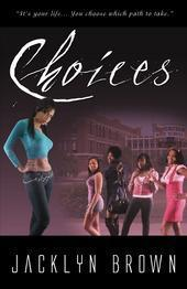 Choices Jacklyn Brown