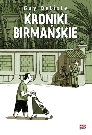 Kroniki Birmańskie Guy Delisle