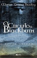 O Círculo de Blackburn - O Poder Supremo I  by  Marion Zimmer Bradley