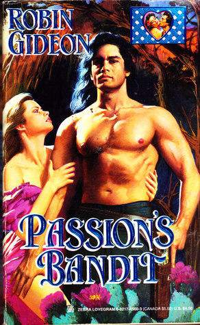 Passions Bandit  by  Robin Gideon