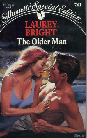 The Older Man (Silhouette Special Editions, #761)  by  Laurey Bright