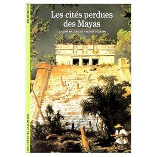 Les Cités perdues des Mayas  by  Claude Baudez