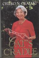 Cats Cradle Chieko N. Okazaki