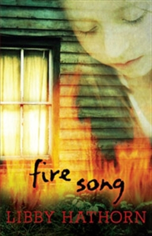 Fire Song Libby Hathorn