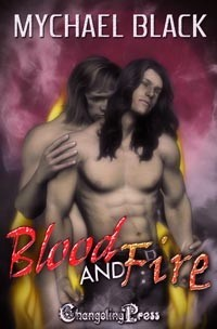 Blood and Fire (Blood & Fire, #1)  by  Mychael Black