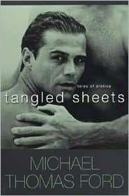 Tangled Sheets Michael Thomas Ford