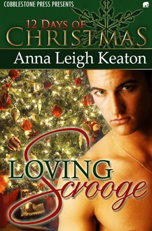 Loving Scrooge  by  Anna Leigh Keaton