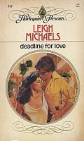 Deadline For Love (Harlequin Presents, No. 811)  by  Leigh Michaels