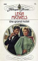 The Grand Hotel (Harlequin Presents, No. 1004)  by  Leigh Michaels