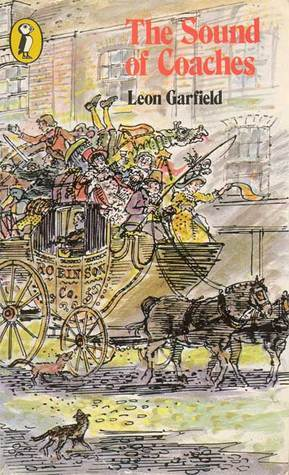 The Sound of Coaches Leon Garfield