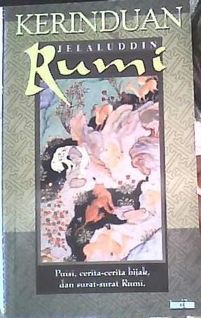 Kerinduan  by  Rumi