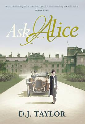 Ask Alice D.J. Taylor