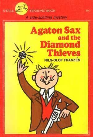 Agaton Sax and the Diamond Thieves  by  Nils-Olof Franzén