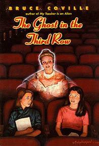 The Ghost in the Third Row (Nina Tanleven, #1)  by  Bruce Coville