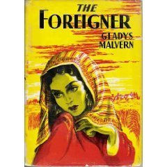 The Foreigner Gladys Malvern
