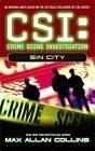 Sin City (CSI: Crime Scene Investigation, #2)  by  Max Allan Collins