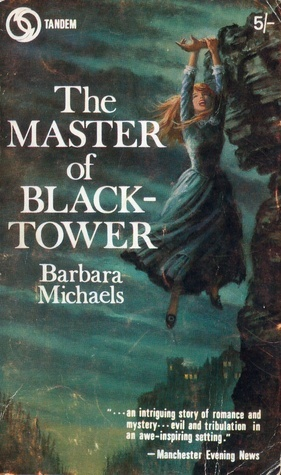 The Master of Black Tower  by  Barbara Michaels