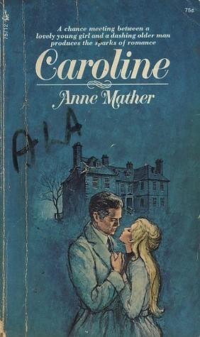 Caroline  by  Anne Mather
