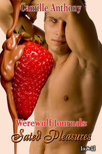 Sated Pleasures (Werewulf Journals, #4)  by  Camille Anthony