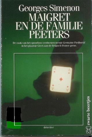 Maigret en de familie Peeters  by  Georges Simenon