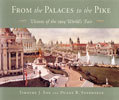 From the Palaces to the Pike: Visions of the 1904 Worlds Fair Tim Fox