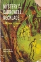 Mystery of the Carrowell Necklace  by  Eugenie C. Reid