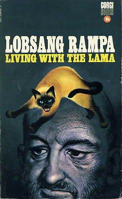 Living With The Lama  by  Tuesday Lobsang Rampa
