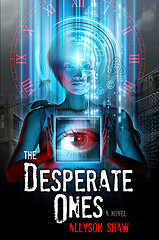 The Desperate Ones Allyson Shaw