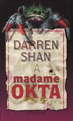 Darren Shan a Madame Okta (Příběhy Darrena Shana, #1) Darren Shan