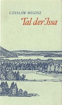 Tal der Issa  by  Czesław Miłosz