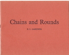 Chains and Rounds  by  E.L. Gardner