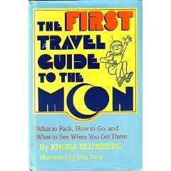 First Travel Guide To The Moon  by  Rhoda Blumberg