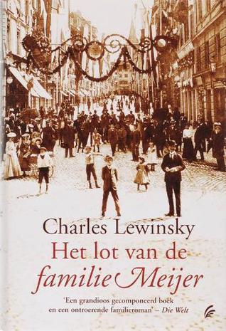 Het lot van de familie Meijer  by  Charles Lewinsky