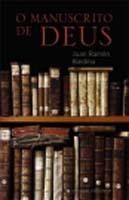 O Manuscrito de Deus Juan Ramón Biedma