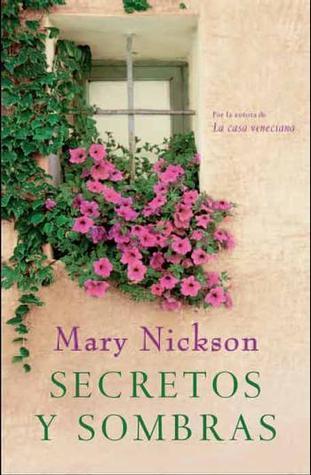 Secretos y Sombras  by  Mary Nickson
