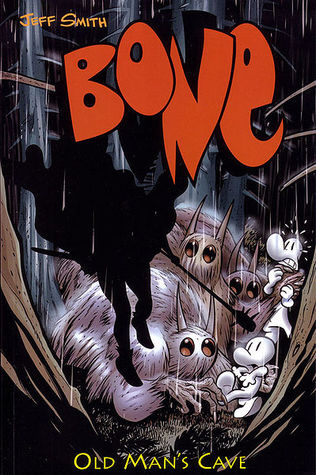 Bone, Volume 6: Old Mans Cave  by  Jeff Smith