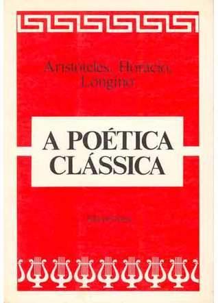 A Poética Clássica  by  Aristotle
