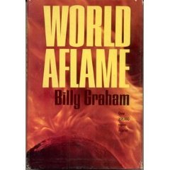 World Aflame Billy Graham