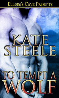 To Tempt a Wolf (Whispering Springs Werewolves, #2)  by  Kate Steele