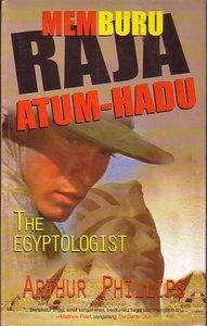 Memburu Raja Atum-Hadu: The Egyptologist Arthur Phillips