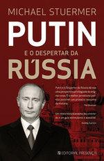 Putin e o Despertar da Rússia  by  Michael Stuermer