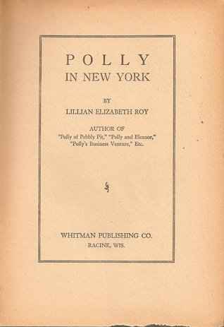 Polly of Pebbly Pit  by  Lillian Elizabeth Roy