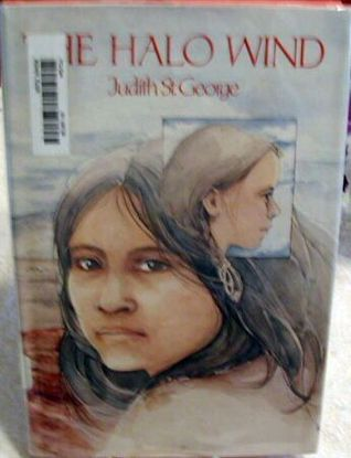 The Halo Wind  by  Judith St. George