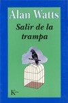 Salir de La Trampa  by  Alan W. Watts