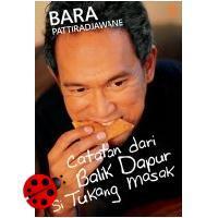 Masak Seru Bareng Si Tukang Masak  by  Bara Pattiradjawane