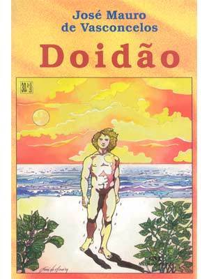 Doidão  by  José Mauro de Vasconcelos