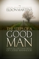 The Steps of A Good Man  by  Eldon Martens